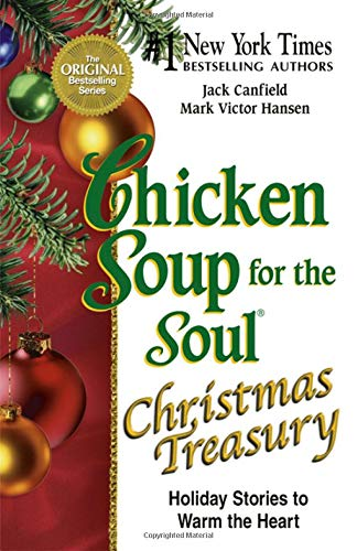 9780757306327: Chicken Soup for the Soul Christmas Treasury: Holiday Stories to Warm the Heart