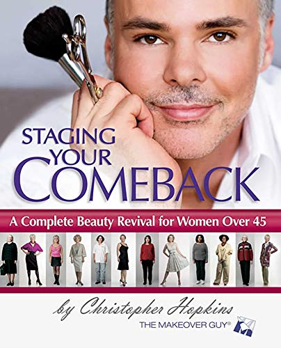 9780757306341: Staging Your Comeback: A Complete Beauty Revival for Women Over 45