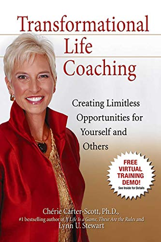 9780757306891: Transformational Life Coaching: Creating Limitless Opportunities for Yourself and Others