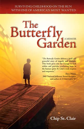 9780757306952: The Butterfly Garden: Surviving Childhood on the Run with One of America's Most Wanted
