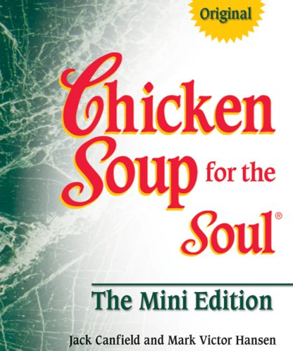 9780757307157: Chicken Soup for the Soul The Mini Edition