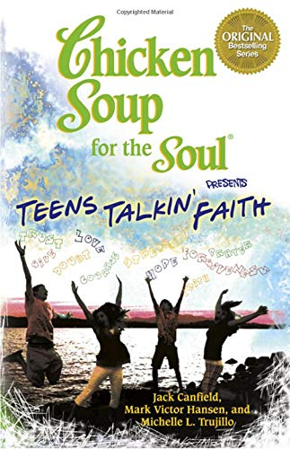 Chicken Soup for the Soul Presents Teens: Canfield, Jack; Victor