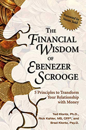 9780757307669: The Financial Wisdom of Ebenezer Scrooge: 5 Principles to Transform Your Relationship with Money