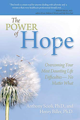9780757307805: The Power of Hope: Overcoming Your Most Daunting Life Difficulties--No Matter What