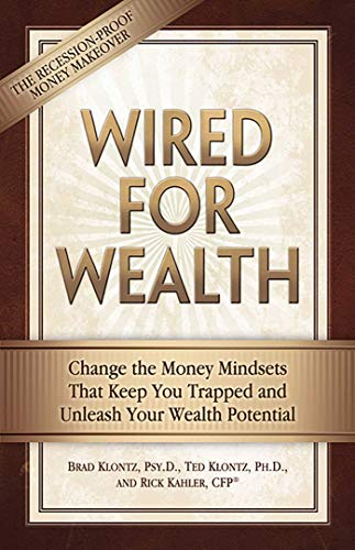 9780757307942: Wired for Wealth: Change the Money Mindsets That Keep You Trapped and Unleash Your Wealth Potential