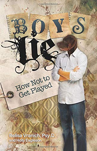 9780757313646: Boys Lie: How Not to Get Played