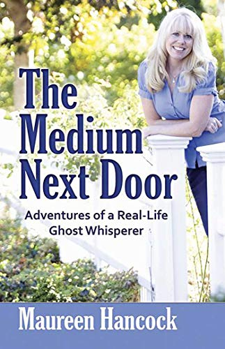 9780757315640: The Medium Next Door: Adventures of a Real-Life Ghost Whisperer