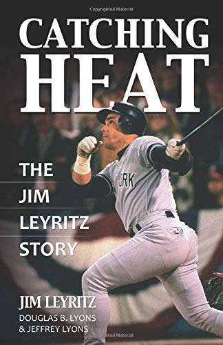 9780757315664: Catching Heat: The Jim Leyritz Story