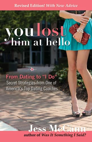"9780757317439: You Lost Him at Hello: From Dating to ""I Do""―Secrets from One of America's Top Dating Coaches"