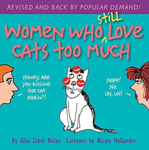 9780757318726: Women Who Still Love Cats Too Much