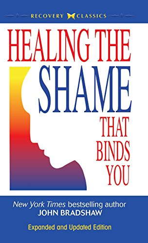 9780757319136: Healing the Shame That Binds You