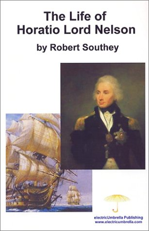 9780757441554: The Life of Horatio Lord Nelson