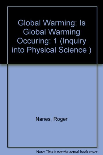 9780757501210: INQUIRY INTO PHYSICAL SCIENCE: A CONTEXTUAL APPROACH VOLUME 1: GLOBAL WARMING: IS GLOBAL WARMING REALLY OCCURRING?