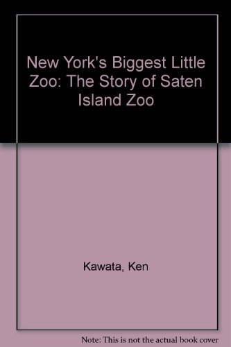 9780757501784: NEW YORK'S BIGGEST LITTLE ZOO: A HISTORY OF THE STATEN ISLAND ZOO