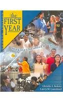9780757502262: The First Year: Making the Most of College