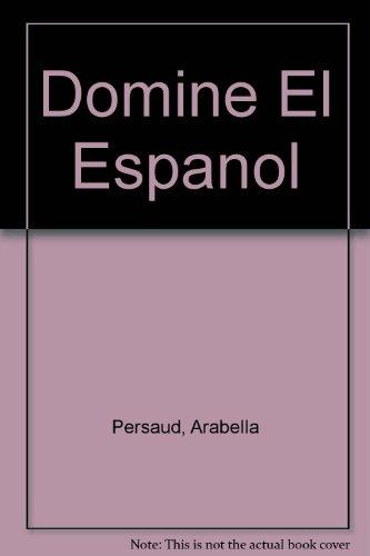 9780757502538: DOMINE EL ESPANOL: EJERCICIOS SENCILLOS Y PRACTICOS