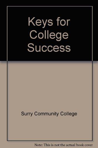 KEYS FOR COLLEGE SUCCESS: SURRY COMMUNITY COLLEGE
