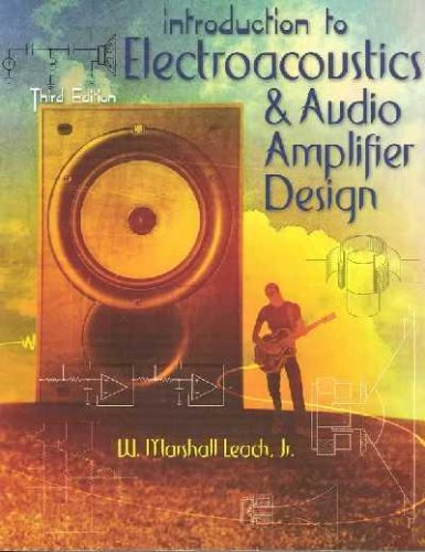 9780757503757: INTRODUCTION TO ELECTROACOUSTICS AND AUDIO AMPLIFIER DESIGN