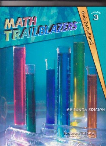 Math Trailblazers, Grado 3 - Guia Estudiantil: Lindy M. Chambers-Boucher