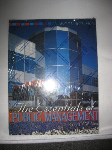 9780757505140: ESSENTIALS OF PUBLIC MANAGEMENT: AN APPLIED APPROACH