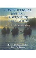 9780757505195: CONTROVERSIAL ISSUES IN ADVENTURE EDUCATION: A CRITICAL EXAMINATION