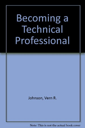 9780757505225: BECOMING A TECHNICAL PROFESSIONAL