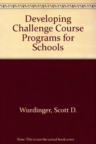 9780757505584: Developing Challenge Course Programs for Schools w/CD