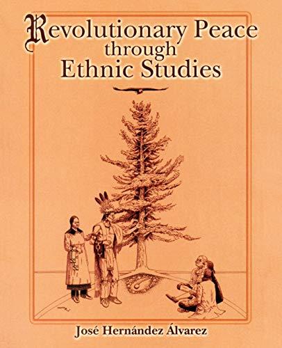 9780757506956: Revolutionary Peace Through Ethnic Studies