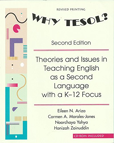 Why Tesol? Theories and Issues in Teaching: Ariza, Eileen N.;