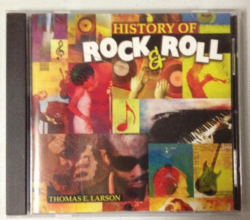 History of Rock and Roll -CD Only: ThomasE.Larson