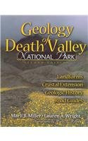 9780757509506: Geology of Death Valley: Landforms, Crustal Extension, Geologic History, Road Guides