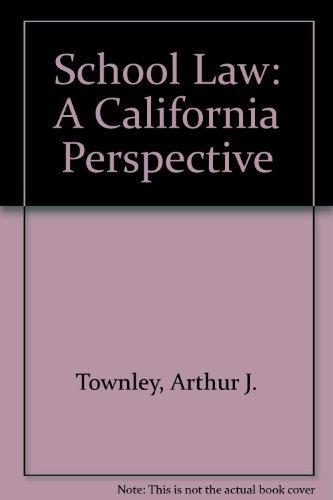 9780757510144: SCHOOL LAW: A CALIFORNIA PERSPECTIVE