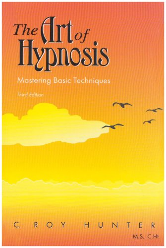 9780757511011: The Art of Hypnosis: Mastering Basic Techniques