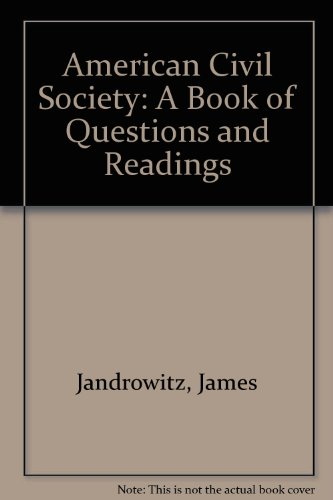 9780757511516: AMERICAN CIVIL SOCIETY: A BOOK OF QUESTIONS AND READINGS