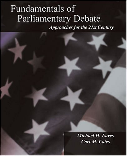 9780757512254: FUNDAMENTALS OF PARLIAMENTARY DEBATE: APPROACHES FOR THE 21ST CENTURY