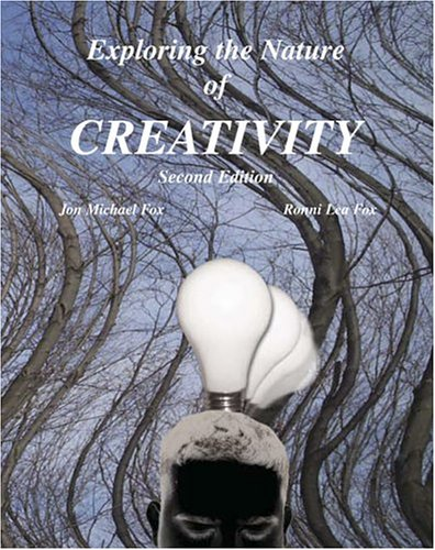 9780757513138: EXPLORING THE NATURE OF CREATIVITY