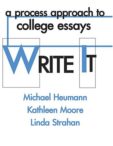 9780757514135: WRITE IT: A PROCESS APPROACH TO COLLEGE ESSAYS
