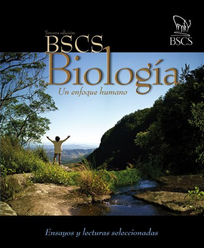 BSCS Biology: A Human Approach Spanish Essays and Selected Readings: STUDIES-10785, BIOLOGICAL ...