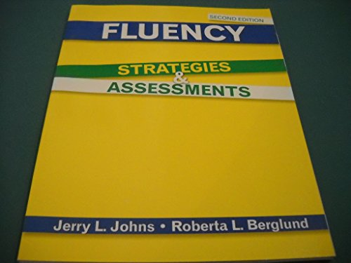 Fluency: Strategies and Assessments: JOHNS JERRY, BERGLUND
