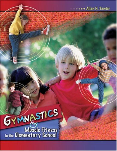9780757516542: Gymnastics And Muscle Fitness in the Elementary School