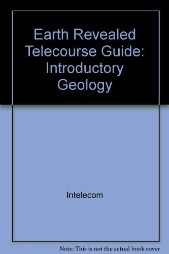 9780757516764: TELECOURSE GUIDE FOR EARTH REVEALED: INTRODUCTORY GEOLOGY