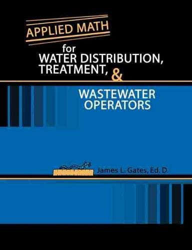 9780757517402: Applied Math for Water Distribution, Treatment, and Wastewater Operators