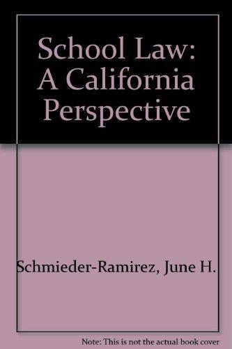 9780757518492: SCHOOL LAW: A CALIFORNIA PERSPECTIVE