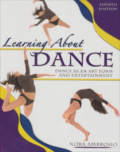 9780757518874: LEARNING ABOUT DANCE: DANCE AS AN ART FORM AND ENTERTAINMENT
