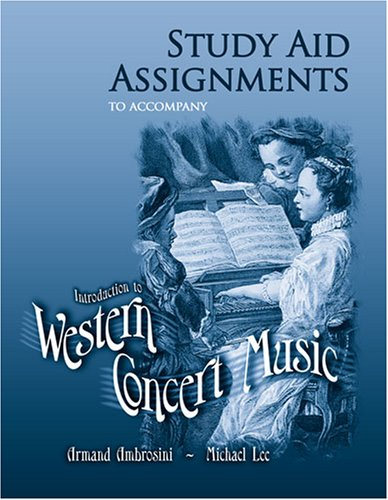 9780757519710: STUDY AID ASSIGNMENTS TO ACCOMPANY INTRODUCTION TO WESTERN CONCERT MUSIC