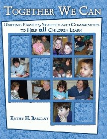 9780757519963: TOGETHER WE CAN: UNITING FAMILIES, SCHOOLS AND COMMUNITIES TO HELP ALL CHILDREN LEARN