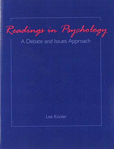 Readings in Psychology: A Debate and Issues Approach: KOOLER LEE