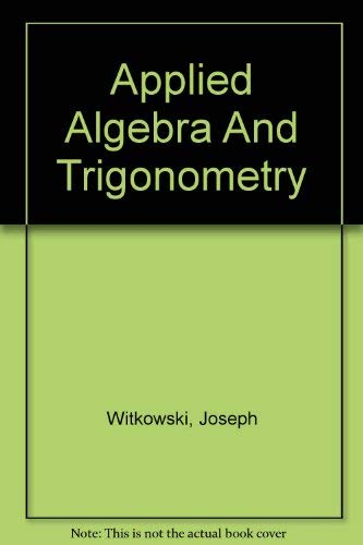 9780757521010: APPLIED ALGEBRA AND TRIGONOMETRY