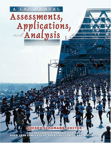 Assessments, Applications and Analysis: Assessments, Applications and Analysis: Sherry Schumann
