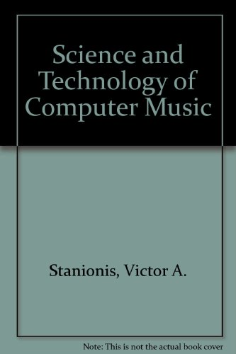 9780757521348: SCIENCE AND TECHNOLOGY OF COMPUTER MUSIC